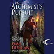The Alchemist's Pursuit | Dave Duncan