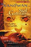 Sandman: Preludes and Nocturnes by Neil Gaiman (2010-08-27)