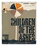 img - for Children of the Ashes: The Story of a Rebirth book / textbook / text book