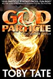 GOD PARTICLE - A Chloe Johansson Thriller (Chloe Johansson Thrillers Book 1)