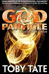 GOD PARTICLE - A Chloe Johansson Thriller (Chloe Johansson Thrillers Book 1)