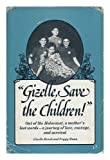 Giselle, Save the Children, Giselle Hersch and Peggy Mann, 0896960544
