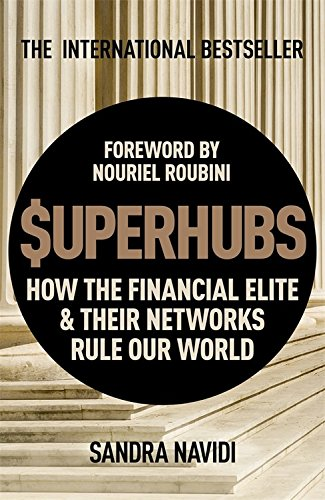 Download Superhubs How The Financial Elite And Their Networks Rule