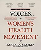 Voices of the Women's Health Movement, Volume 2