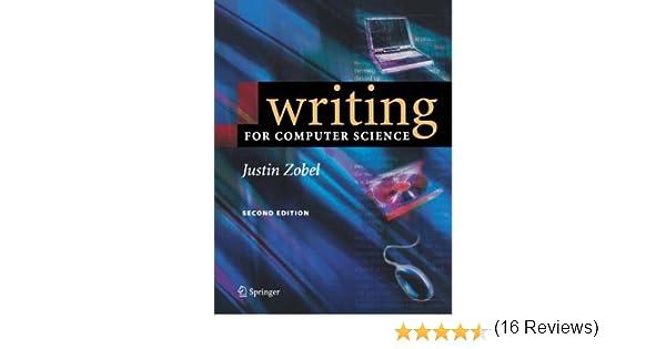 com writing for computer science justin com writing for computer science 9781852338022 justin zobel books