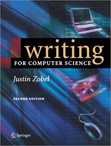 com writing for computer science justin  com writing for computer science 9781852338022 justin zobel books