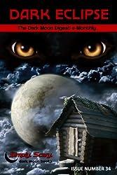 Dark Eclipse #34 - The Dark Moon Digest e-Monthly