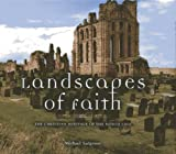 img - for Landscapes of Faith: Heritage of the North by Horsler, Val, Riddell, Sarah, Park, Jin-Ho (2013) Hardcover book / textbook / text book