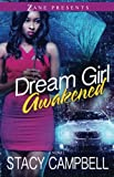 Dream Girl Awakened: A Novel (Zane Presents)