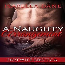 Hotwife: A Naughty Arrangement