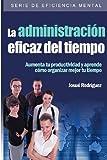 La Administración Eficaz Del Tiempo, Josué|Imagen Rodríguez, 1492720429