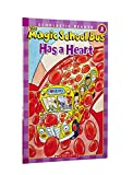 The Magic School Bus Has a Heart (Scholastic Reader, Level 2)