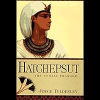 Hatchepsut: The Female Pharaoh