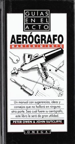 Descargar Libro Aerografo Mantenimiento Sutcliffe Owen