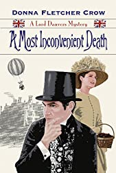 A Most Inconvenient Death (A Lord Danvers Mystery) (The Lord Danvers Mysteries Book 1)