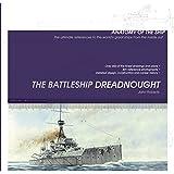 The Battleship Dreadnought (Anatomy of the Ship)