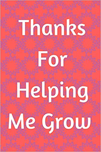thank you for helping me grow pink flower journal containing