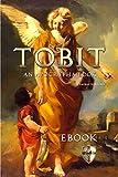 Tobit: An Apocrypha Book: King James Version