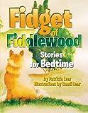 Fidget of Fiddlewood, Patricia Lear, 1483658821