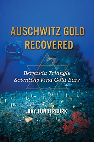 Auschwitz Gold Recovered: Bermuda Triangle Scientists Find Gold Bars