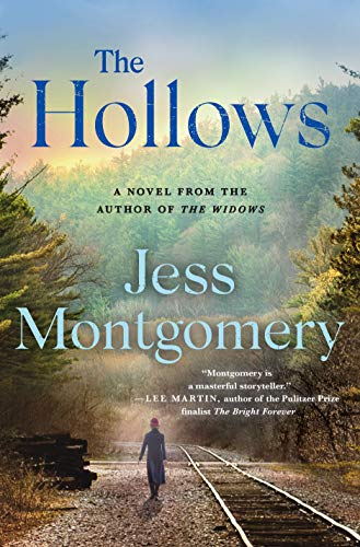 The Hollows: A Novel (The Kinship Series Book 2) by [Montgomery, Jess]