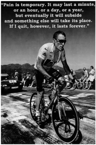 Lance armstrong pain is temporary 12x18 poster