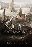 Deathmarked (The Fatemarked Epic Book 4)