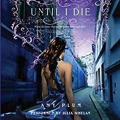 Until I Die | Amy Plum