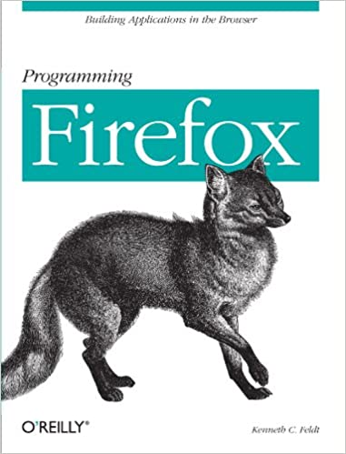 Programming Firefox Building Rich Internet Applications With Xul Feldt Kenneth C 9780596102432 Amazon Com Books Learn more about rell's abilities, skins, or even ask your own questions to the community! programming firefox building rich