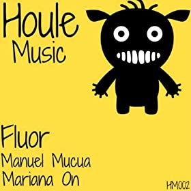 Amazon.com: Fluor (Original Mix): Manuel Mucua: MP3 Downloads