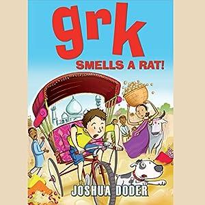 Grk Smells a Rat! Audiobook