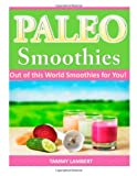 Paleo Smoothies, Tammy Lambert, 1497387493
