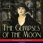 The Glimpses of the Moon   Edith Wharton