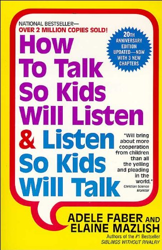 We Need To Talk About Kids And >> How To Talk So Kids Will Listen Listen So Kids Will Talk