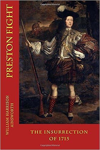 Book PRESTON FIGHT, New Edition: THE INSURRECTION of 1715
