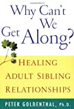 Why Can't We Get Along?, Peter Goldenthal, 0471388424