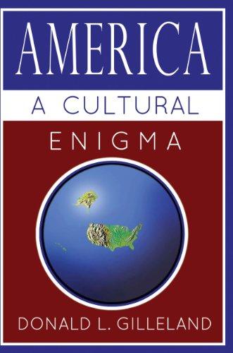America: A Cultural Enigma by Donald L. Gilleland ebook deal