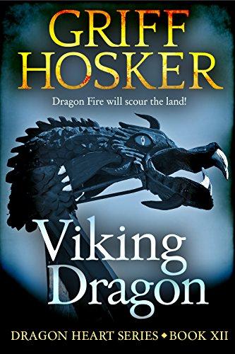 Viking Dragon  Dragonheart Book 12
