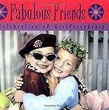 Fabulous Friends, Gail Goodwin, 0740741829