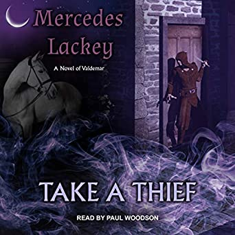 Take a Thief by Mercedes Lackey science fiction and fantasy book and audiobook reviews