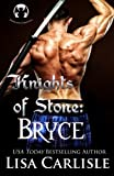 Knights of Stone: Bryce (Highland Gargoyles) (Volume 3)