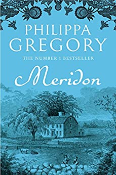 The Wideacre Trilogy: Meridon 3 by Philippa Gregory (2003, Paperback)