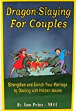 Dragon-Slaying for Couples, Tom Prinz, 0933025440