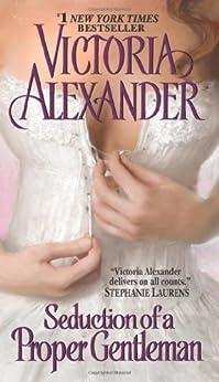 Seduction of a Proper Gentleman (Last Man Standing) by [Alexander, Victoria]