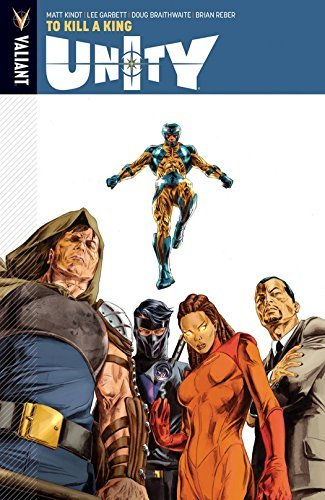 Unity Volume 1: To Kill A King by Matt Kindt (2014-03-25)