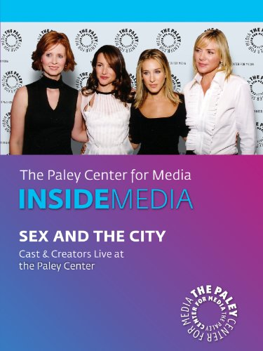Sex And The City  Cast   Creators Live At The Paley Center