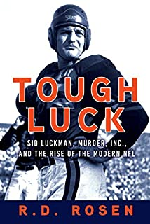 Book Cover: Tough Luck: Sid Luckman, Murder, Inc., and the Rise of the Modern NFL