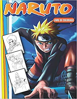 Amazon Fr Naruto Livre De Coloriage 52 Page Pour Colorier Tous Les Personnages Du Naruto Coloriage Manga Naruto Pour Enfants Et Adultes Manga Azf Livres