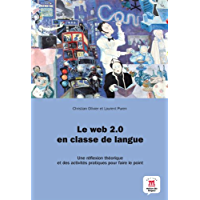 Le Web 2.0 en classe de langue (French Edition)
