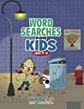Word Search for Kids Ages 9-12: Reproducible Worksheets for Classroom and Homeschool Use (Woo! Jr. Kids Activities Books)
